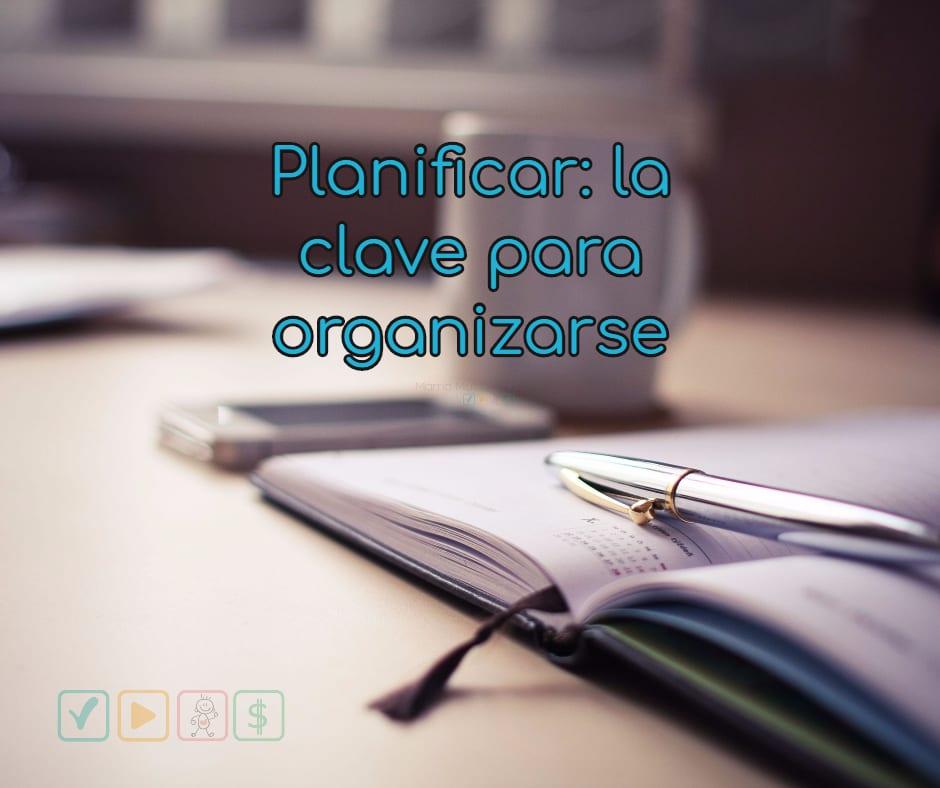 planificar la clave para organizarse