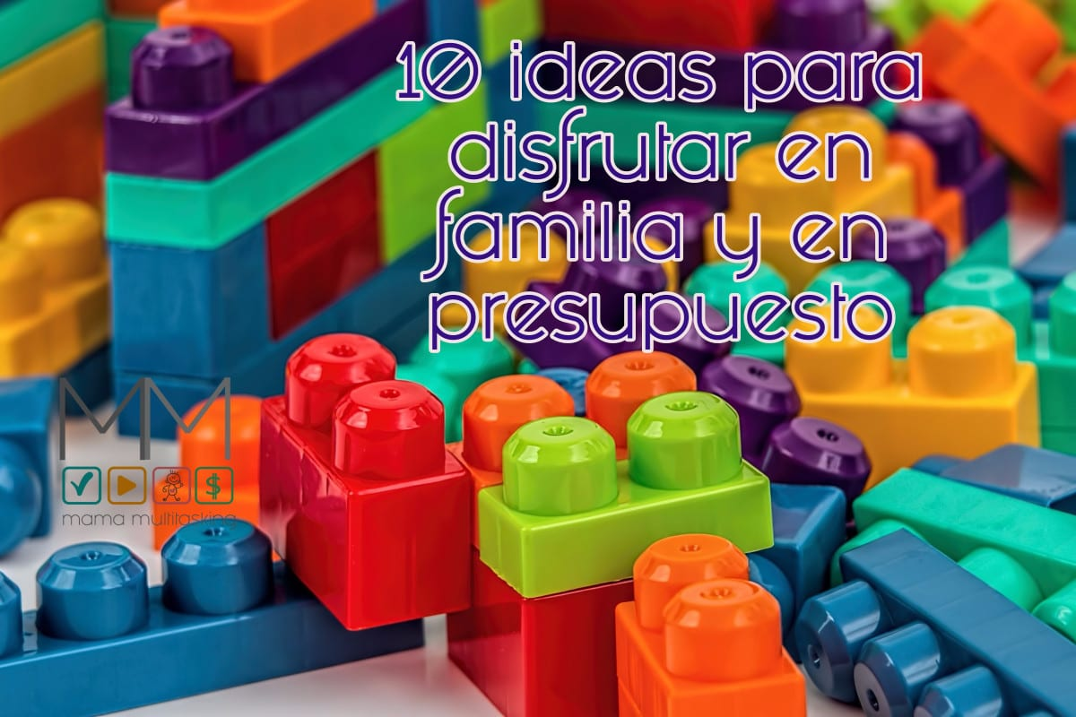 ideas de disfrutar en familia